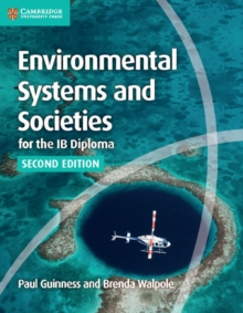 Environmental Systems and Societies for the IB Diploma Coursebook, Paperback Book