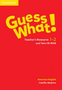 Guess What! American English Levels 1-2 Teacher's Resource and Tests CD-ROM : Guess What! American English Levels 1-2 Teacher's Resource and Tests CD-ROM 1-2, Mixed media product Book