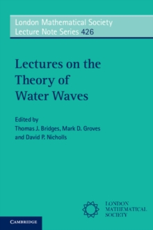 Lectures on the Theory of Water Waves, Paperback Book