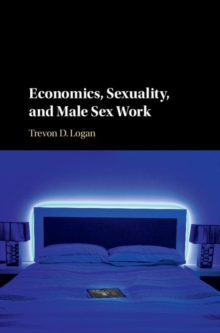 Economics, Sexuality, and Male Sex Work, Paperback Book