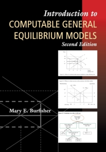 Introduction to Computable General Equilibrium Models, Paperback / softback Book