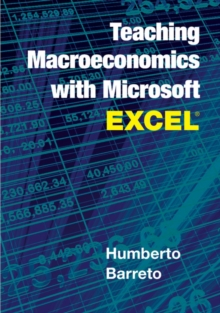Teaching Macroeconomics with Microsoft Excel (R), Paperback Book