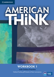 American Think Level 1 Workbook with Online Practice : American Think Level 1 Workbook with Online Practice Level 1, Mixed media product Book