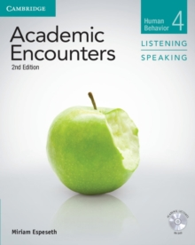 Academic Encounters Level 4 Student's Book Listening and Speaking with DVD : Human Behavior, Mixed media product Book