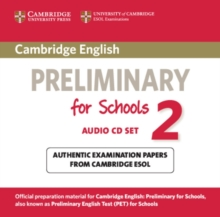Cambridge English Preliminary for Schools 2 Audio CDs (2) : Authentic Examination Papers from Cambridge ESOL, CD-Audio Book