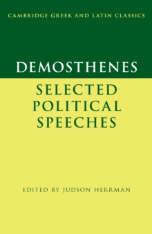 Demosthenes: Selected Political Speeches, Paperback / softback Book