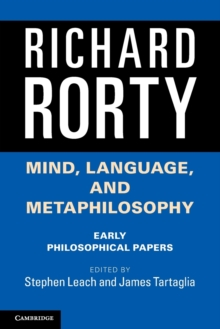 Mind, Language, and Metaphilosophy : Early Philosophical Papers, Paperback Book