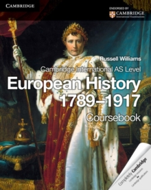 Cambridge International AS Level European History 1789-1917, Paperback Book