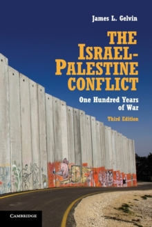 The Israel-Palestine Conflict : One Hundred Years of War, Paperback Book