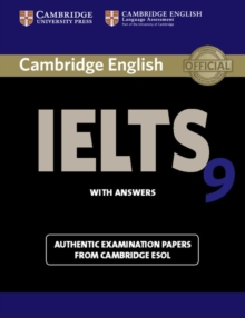 IELTS Practice Tests : Cambridge IELTS 9 Student's Book with Answers: Authentic Examination Papers from Cambridge ESOL, Paperback / softback Book