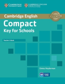 Compact Key for Schools Teacher's Book, Paperback / softback Book