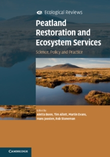 Peatland Restoration and Ecosystem Services : Science, Policy and Practice, Paperback Book
