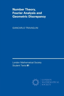 Number Theory, Fourier Analysis and Geometric Discrepancy, Paperback Book