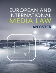 European and International Media Law, Paperback / softback Book