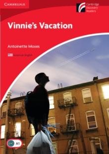 Vinnie's Vacation Level 1 Beginner/Elementary American English Edition, Paperback / softback Book