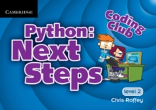 Coding Club Python: Next Steps  Level 2, Paperback Book