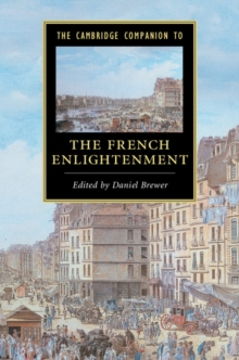 The Cambridge Companion to the French Enlightenment, Paperback Book
