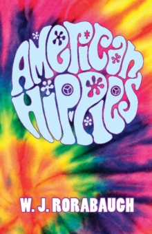 American Hippies, Paperback Book
