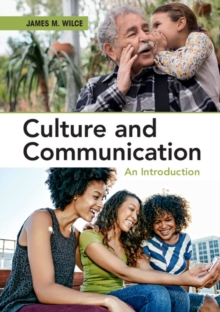 Culture and Communication : An Introduction, Paperback Book