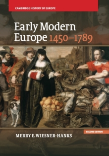Cambridge History of Europe : Early Modern Europe, 1450-1789, Paperback / softback Book
