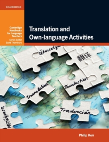 Cambridge Handbooks for Language Teachers : Translation and Own-language Activities, Paperback / softback Book