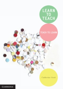 Learn to Teach : Teach to Learn, Paperback Book