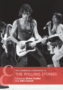 The Cambridge Companion to the Rolling Stones, Paperback / softback Book