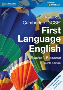 Cambridge International IGCSE : Cambridge IGCSE First Language English Teacher's Resource, Spiral bound Book