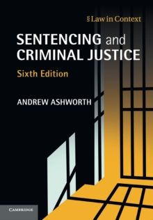 Law in Context : Sentencing and Criminal Justice, Paperback / softback Book