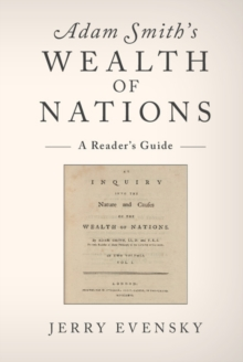 Adam Smith's Wealth of Nations : A Reader's Guide, Paperback Book