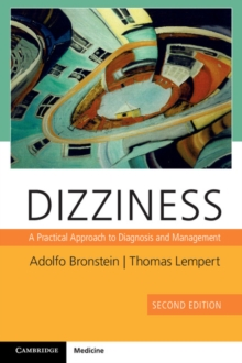 Dizziness with Downloadable Video : A Practical Approach to Diagnosis and Management, Mixed media product Book