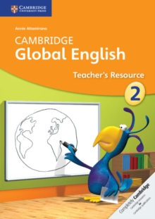 Cambridge Global English Stage 2 Teacher's Resource, Paperback Book