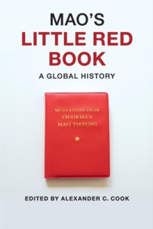 Mao's Little Red Book : A Global History, Paperback Book