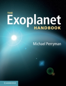 The Exoplanet Handbook, Paperback Book