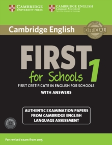 Cambridge English First 1 for Schools for Revised Exam from 2015 Student's Book Pack (Student's Book with Answers and Audio Cds (2)) : Authentic Examination Papers from Cambridge English Language Asse, Mixed media product Book