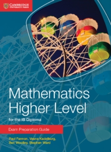 IB Diploma : Mathematics Higher Level for the IB Diploma Exam Preparation Guide, Paperback / softback Book