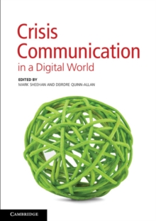 Crisis Communication in a Digital World, Paperback Book
