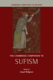 The Cambridge Companion to Sufism, Paperback / softback Book
