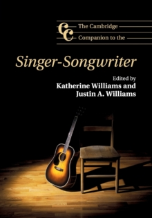 The Cambridge Companion to the Singer-Songwriter, Paperback Book