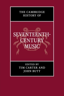 The Cambridge History of Seventeenth-century Music, Paperback Book