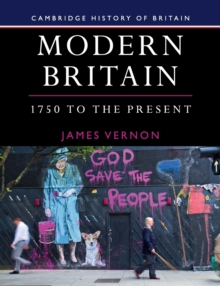 Modern Britain, 1750 to the Present, Paperback / softback Book