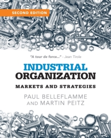 Industrial Organization : Markets and Strategies, Paperback Book