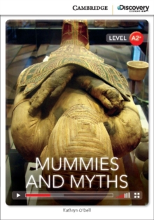 Mummies and Myths Low Intermediate Book with Online Access, Mixed media product Book