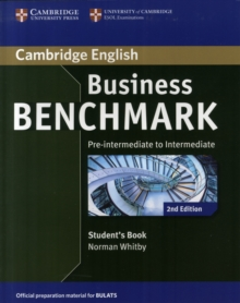 Business Benchmark Pre-intermediate to Intermediate BULATS Student's Book, Paperback / softback Book
