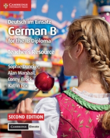 Deutsch im Einsatz Teacher's Resource with Cambridge Elevate : German B for the IB Diploma, Mixed media product Book