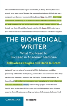 The Biomedical Writer : What You Need to Succeed in Academic Medicine, Paperback / softback Book