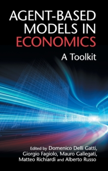 Agent-Based Models in Economics : A Toolkit, Hardback Book
