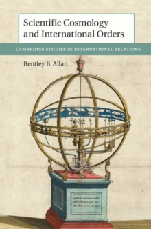 Scientific Cosmology and International Orders, Hardback Book