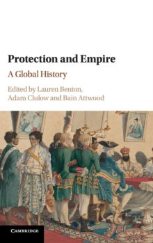 Protection and Empire : A Global History, Hardback Book