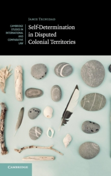 Self-Determination in Disputed Colonial Territories, Hardback Book